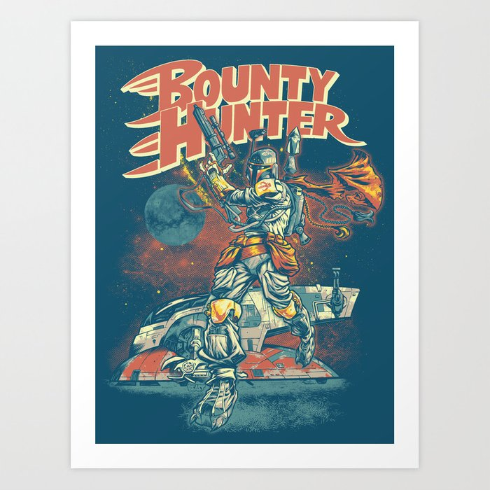 BOUNTY HUNTER Art Print