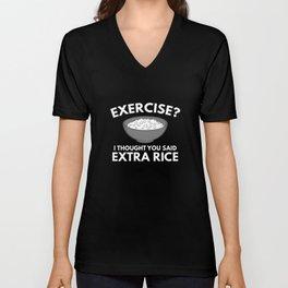 Exercise ? Extra Rice Unisex V-Neck