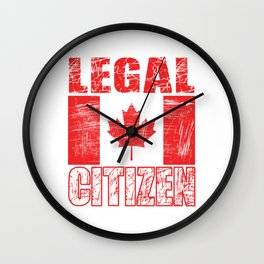"""Legal Citizen"" tee made for proud citizen and patriots of the country! Best gift for everyone!  Wall Clock"