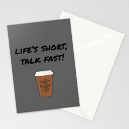 Life's Short, Talk Fast Stationery Cards