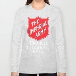 The Imperial Army Long Sleeve T-shirt