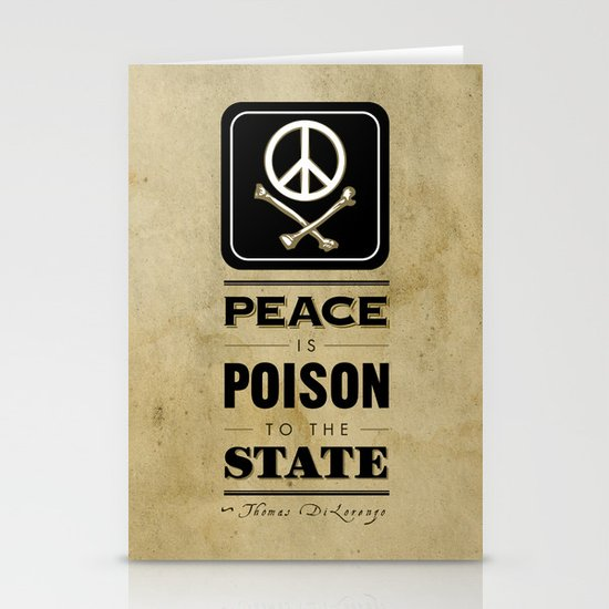 Peace is Poison to the State Stationery Cards