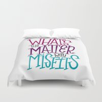misfits Duvet Covers featuring Misfits by Chelsea Herrick