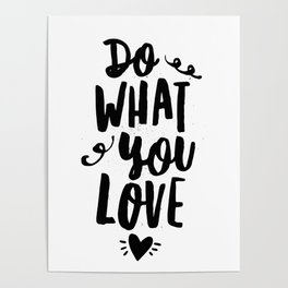 Do What You Love black and white modern typographic quote poster canvas wall art home decor Poster