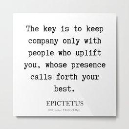 8   | Epictetus Quotes Series  | 190621 Metal Print