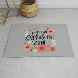 Pretty Swe*ry: This is an Asshole-free Zone Rug