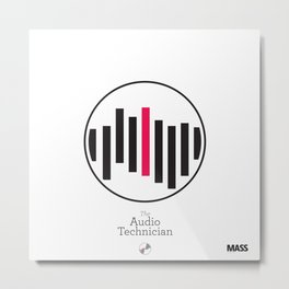 The Audio Technician Metal Print
