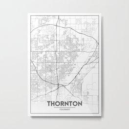 Minimal City Maps - Map Of Thornton, Colorado, United States Metal Print