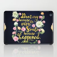 dr seuss iPad Cases featuring Dr. Seuss - Don't Cry by Evie Seo