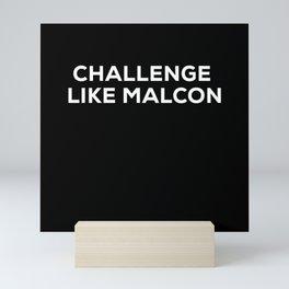 Fight Like Malcon Mini Art Print