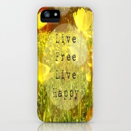 Live Free iPhone Case