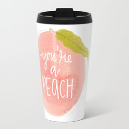 You're a Peach Watercolor Painting Travel Mug