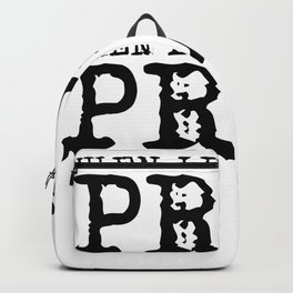 WHEN LIFE IS HARD PRAY Backpack