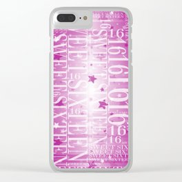 Sweet sixteen Clear iPhone Case