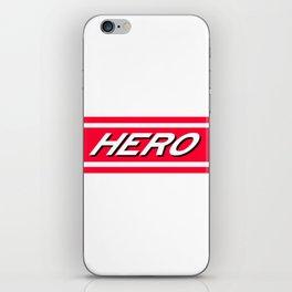 Wannabe A Hero? iPhone Skin
