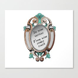From Wine Comes Truth Canvas Print
