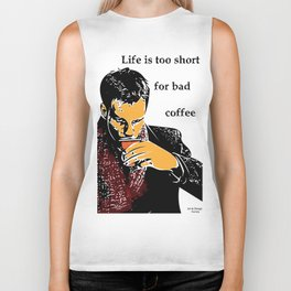 Life is too short for bad coffee (colour) Biker Tank