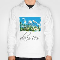 daisies Hoodies featuring Daisies by Valter Minelli