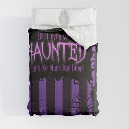 Be it ever so Haunted, there's no place like home. Comforters