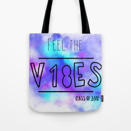 Feel the Vibes of Graduation Tote Bag