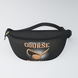 Looking For The Course Material Funny Golf Player Fanny Pack