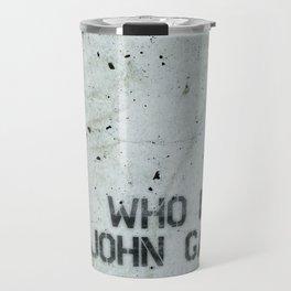 Atlas Shrugged / Who is John Galt Travel Mug