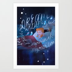 A dream is a wish your heart makes Art Print