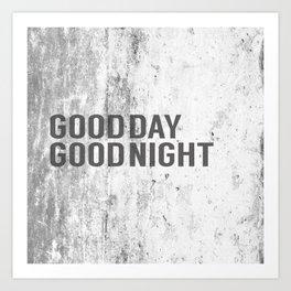 good day / good night Art Print