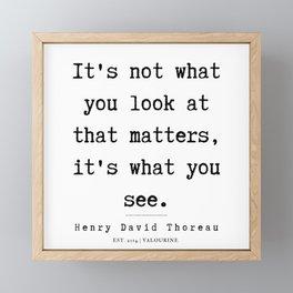 3     Henry David Thoreau Quotes    190715 Framed Mini Art Print