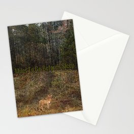 """""""Miles To Go"""" Stationery Cards"""