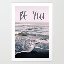 Be You (Waves) Art Print