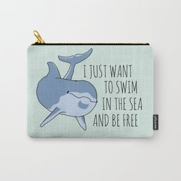 I Just Want to Swim in the Sea and be Free - Dolphin Carry-All Pouch