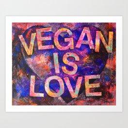 Vegan is Love Art Print