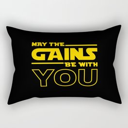 May The Gains Be With You Rectangular Pillow