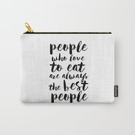 Funny Kitchen Quote Print Funny Quote Funny Wall Art Printable Wall Art Typography Print Comic Quote Carry-All Pouch