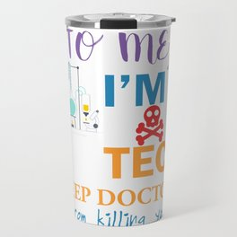 Lab Tech Gift for Laboratory Technician   Design Travel Mug