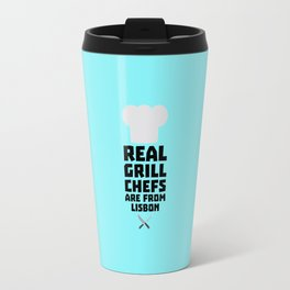 Real Grill Chefs are from Lisbon T-Shirt D90i2 Travel Mug