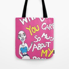 It's My Body Tote Bag