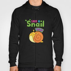 Save a Snail Today! Hoody
