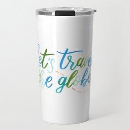 Travel the globe Travel Mug
