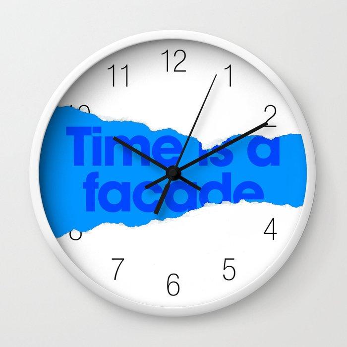 Time is a facade. Wall Clock