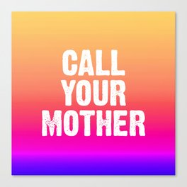 Call Your Mother - Yellow Pink Purple Ombre Canvas Print
