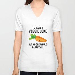 I'd Make A Veggie Joke Unisex V-Neck