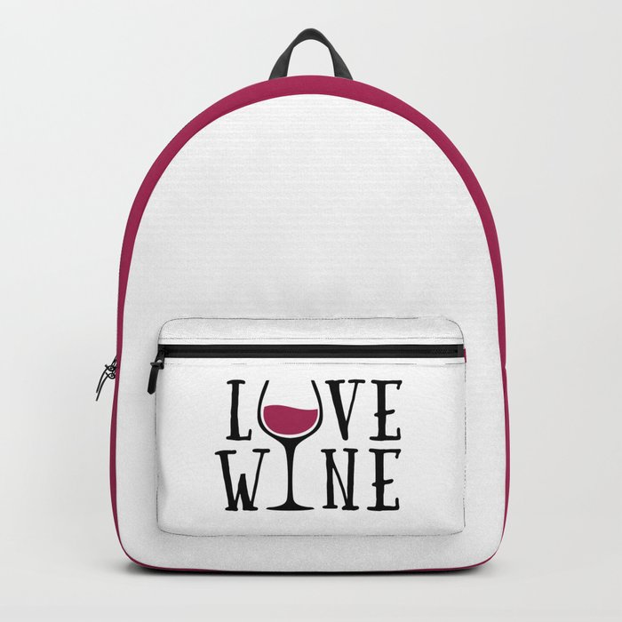 Love Wine Quote Backpack