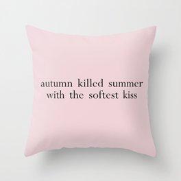 autumn killed summer Throw Pillow