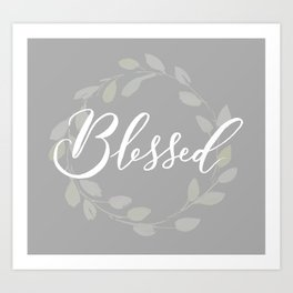 Blessed with Wreath Art Print