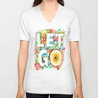 let it go V-neck T-shirts featuring Let Go by Katie Daisy