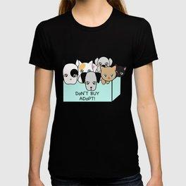 Adopt, don't shop! T-shirt