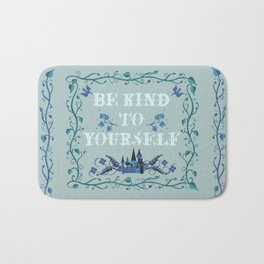 Be Kind To Yourself Fairytale Sign Bath Mat