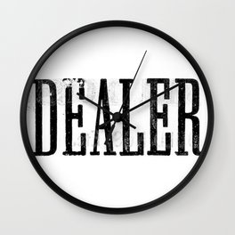DEALER Wall Clock